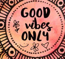 Good Vibes Only Mandala Sticker