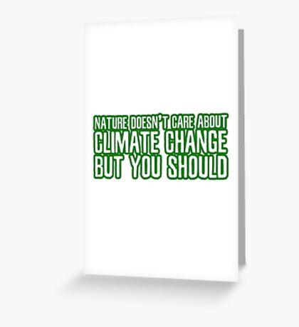 Climate Change Global Warming Nature Ecological Activism Political Greeting Card