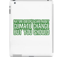 Climate Change Global Warming Nature Ecological Activism Political iPad Case/Skin