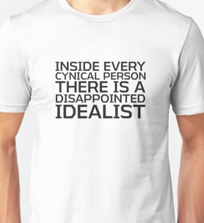 George Carlin Quote Cynical idealist Smart True Cool  Unisex T-Shirt
