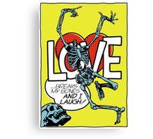 Love Breaks Canvas Print