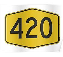 420 Road Sign Poster