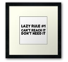 Lazy Humour Funny Joke Comedy Weed Stoner Cool  Framed Print