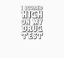 Drug Test Funny Wordplay Drugs Weed LSD MDMA EDM Party  Unisex T-Shirt