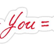 Me - You = Sad Sticker
