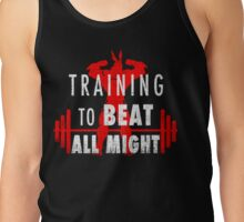 Training to beat All Might - my hero academia Tank Top