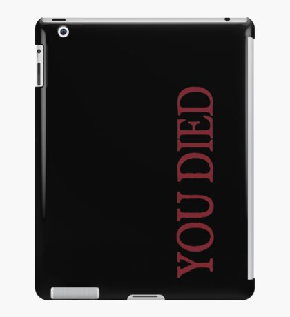 You died iPad Case/Skin