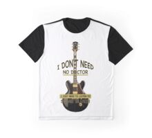 I Just Need To Listen To... Graphic T-Shirt