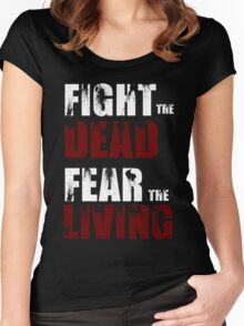 Fight The Dead/Fear The Living - The Walking Dead Women's Fitted Scoop T-Shirt