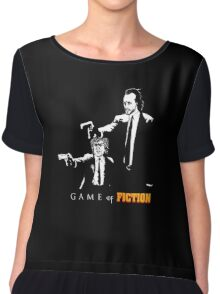 Game of fiction Chiffon Top
