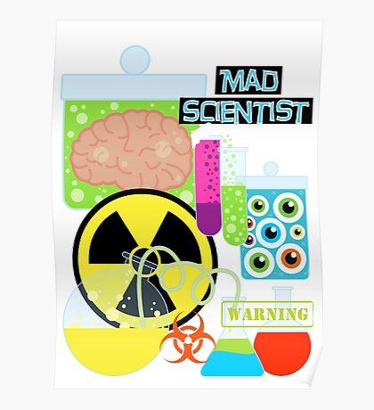 Mad Scientist Sciene Theme Poster