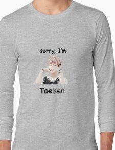 """Sorry, I'm Tae-ken"" BTS Long Sleeve T-Shirt"
