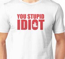 YOU STUPID IDIOT! Y2J Unisex T-Shirt