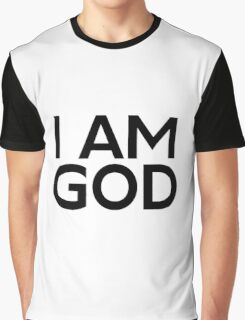 I Am God Dennis Reynolds Its Always Sunny In Philadelphia Quote Graphic T-Shirt