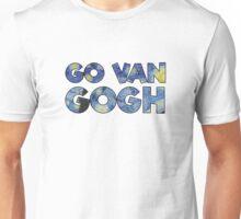 Go Van Gogh Wordplay Funny Cute Cheesy Unisex T-Shirt