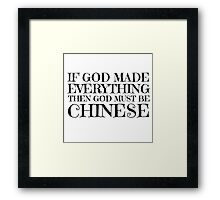 God Is Chinese Funny Religion Atheism Humour Framed Print