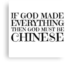 God Is Chinese Funny Religion Atheism Humour Canvas Print