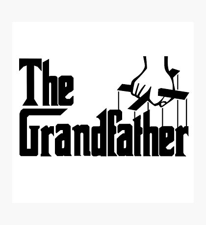 Grandfather Humour Godfather Joke Funny Comedy Photographic Print