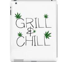 Grill And Chill Weed Marijuana Stoner Pot Legalize iPad Case/Skin
