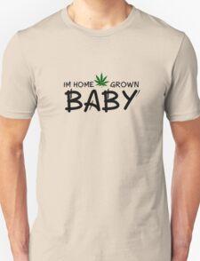 Weed Ganja Marijuana Home Grown Stoner Stoned T-Shirt