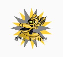 Dr Who The Hell Cares Unisex T-Shirt