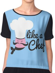 Like a chef incredibly cute cooking design Chiffon Top