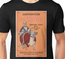 Artist Posters Convention American Stock Growers Association Denver Colo May 9 10 and 11 1905 0406 Unisex T-Shirt