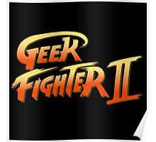 Geek fighter Poster