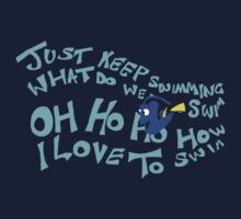 Just keep swimming One Piece - Long Sleeve