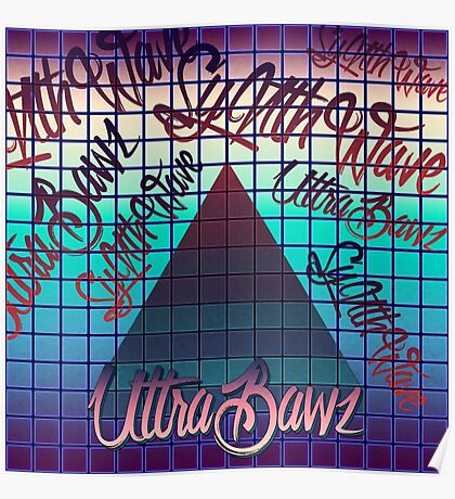 "Synthwave Graffiti, ""UltraBawz"" Design (non-NEON Version) Poster"