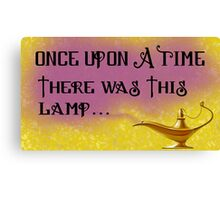 Once Upon a Time there was This Lamp... Canvas Print