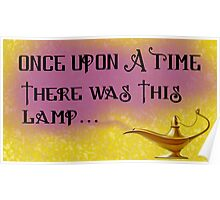 Once Upon a Time there was This Lamp... Poster