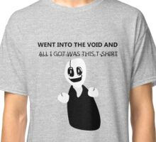 Undertale- I Went Into The Void Classic T-Shirt