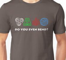 Do You Even Bend?? Unisex T-Shirt