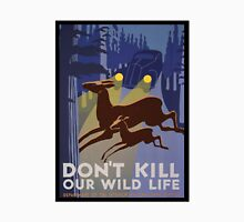 Don't Kill Our Wildlife Unisex T-Shirt