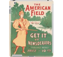Artist Posters The American field get it of newsdealers published weekly price 10 cents July 1896 0612 iPad Case/Skin
