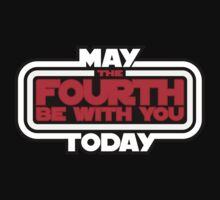 May the Fourth Be With You Today by justinglen75