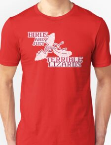 Birds are just Terrible Lizards T-Shirt