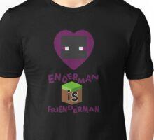 Enderman is Frienderman Unisex T-Shirt