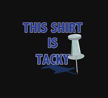 Tacky Shirt T-Shirt