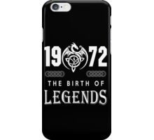 1972 - THE BIRTH OF LEGENDS iPhone Case/Skin