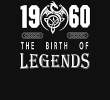 1960 - THE BIRTH OF LEGENDS Unisex T-Shirt