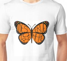 We Are All Monarchs  Unisex T-Shirt