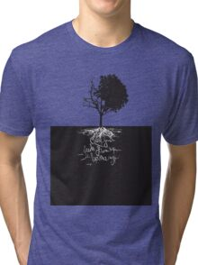 Cause Your Seeds Grow Up the Same Way Tri-blend T-Shirt