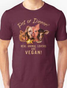 Real Animal Lovers are VEGAN! Unisex T-Shirt