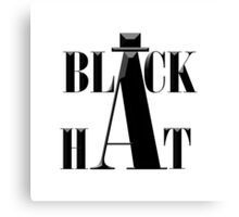 """Black Hat"" typography Canvas Print"