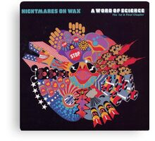 NIGHTMARES ON WAX A WORD OF SCIENCE Canvas Print