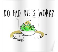 do fad diets work Poster