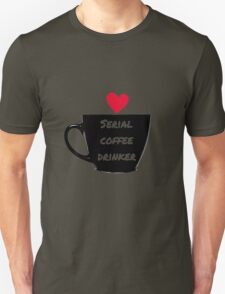 Serial Coffee Drinker T-Shirt