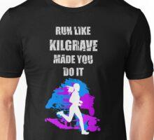 Run Like Kilgrave Made You Do It - Jessica Jones Unisex T-Shirt
